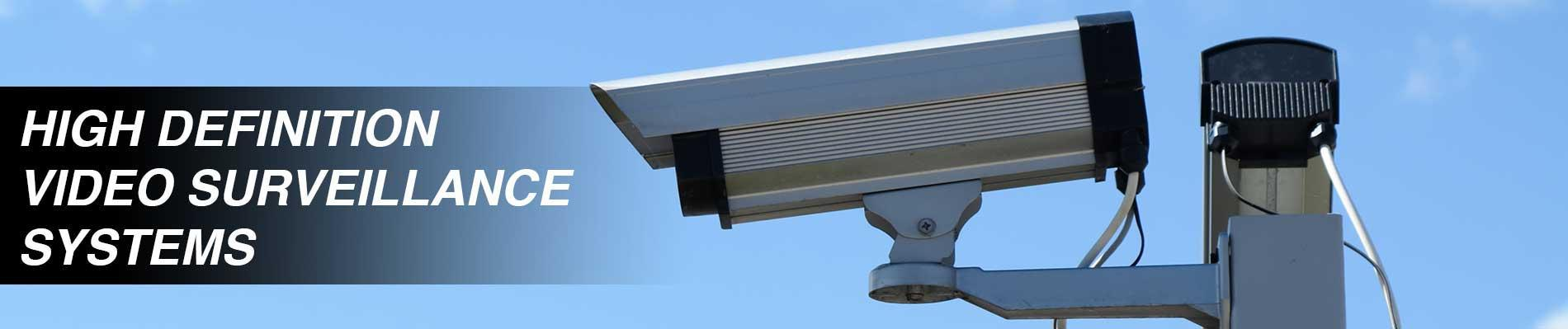 High Definition Video Surveillance Systems
